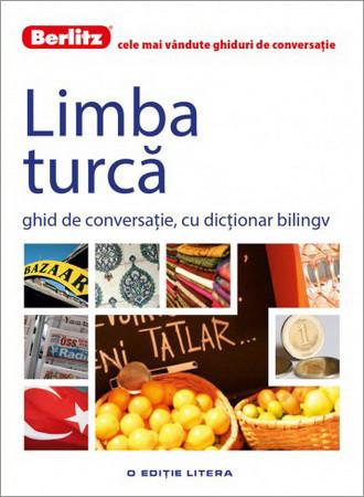 Limba Turcă. Ghid de Conversație, cu Dicționar Bilingv