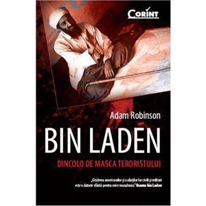 Bin Laden. Dincoclo de Masca Terorismului