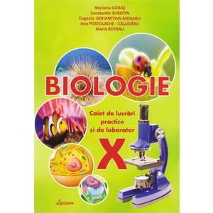 Biologia: Caiet de lucrări practice și de laborator: Cl. a 10-a