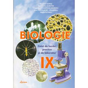Biologia: Caiet de lucrări practice și de laborator: Cl. a 9-a