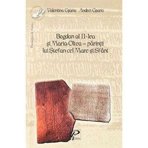 Bogdan al II-lea și Maria-Oltea - Părinții lui Ștefan cel Mare și Sfânt