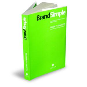 BrandSimple. Cum reuşesc cele mai bune branduri prin simplitate