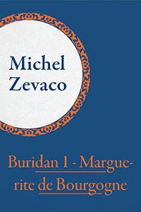 Buridan 1 - Marguerite de Bourgogne [eBook]