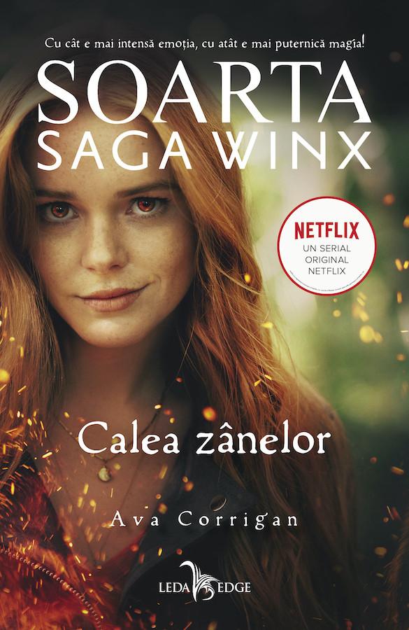 Soarta: Saga Winx. Calea Zânelor