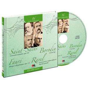 Camille Saint-Saens, Aleksandr Borodin, Gabriel Faure, Maurice Ravel, Mari compozitori, Vol. 16 [Carte + Audio CD]