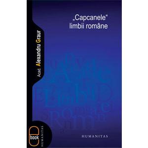 """Capcanele"" Limbii Române [eBook]"