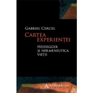 Cartea experienţei Heidegger şi hermeneutica vieţii
