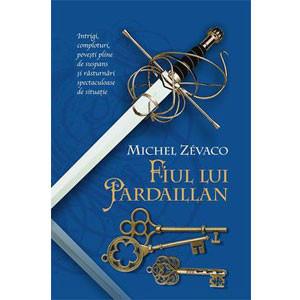 Fiul lui Pardaillan. Cavalerii Pardaillan. Vol. 8