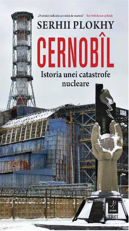 Cernobîl. Istoria unei catastrofe nucleare