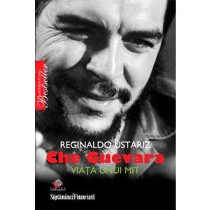 Che Guevara: Viaţa unui mit