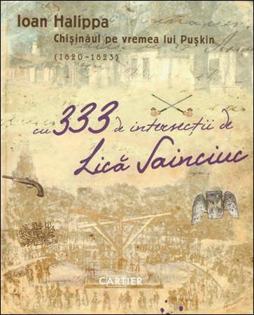Chișinăul pe vremea lui Pușkin (1820-1823). Cu 333 de intersecții de Lică Sainciuc