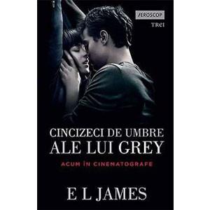 Cincizeci de Umbre ale lui Grey. Cartea 1 din Trilogia Fifty Shades 18+