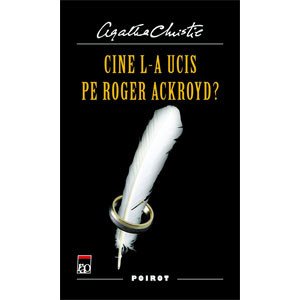 Cine l-a ucis pe Roger Ackroyd ?