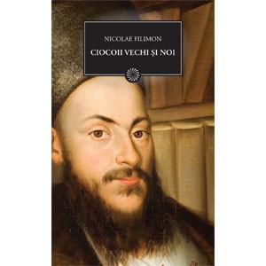 Ciocoii Vechi şi Noi (BPT, Vol. 36)