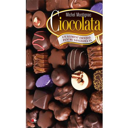 Ciocolata - Un aliment esenţial pentru sănătatea ta