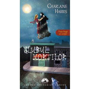 Clubul morților. Viața lângă un vampir. Vol.3