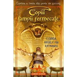 Copiii Lămpii Fermecate: Cartea a 3-a. Cobra, Regele din Katmandu