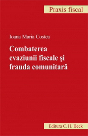Combaterea evaziunii fiscale și frauda comunitară