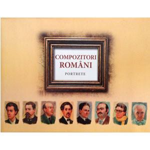 Compozitori Români - Portrete