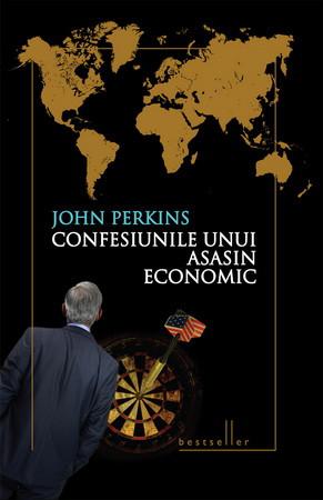 Confesiunile unui Asasin Economic. Ediţia a II-a