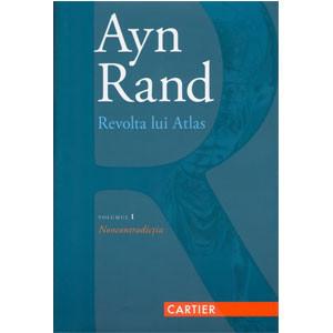 Revolta lui Atlas. Vol. 1. Noncontradicția