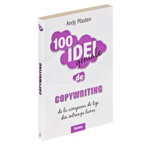 100 Idei Geniale. Vol. 5 - Copywriting