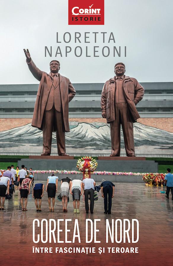 Coreea de Nord. Între fascinație si teroare