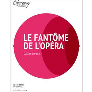 Le Fantôme de l'opéra [eBook]