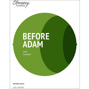 Before Adam [eBook]