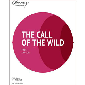 The Call of the Wild [eBook]
