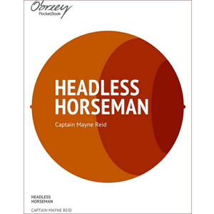 The Headless Horseman [eBook]