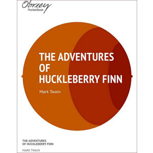 The Adventures of Huckleberry Finn [eBook]