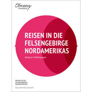 Reisen in die Felsengebirge Nordamerikas [eBook]