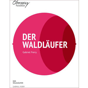 Der Waldläufer [eBook]