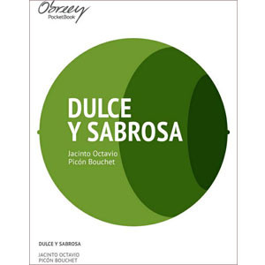 Dulce y sabrosa [eBook]