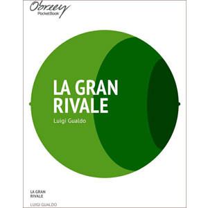 La gran rivale [eBook]