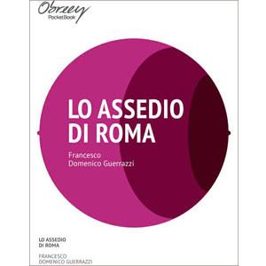 Lo assedio di Roma [eBook]
