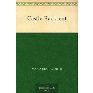 Castle Rackrent [eBook]