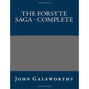 The Forsyte Saga - Complete [eBook]