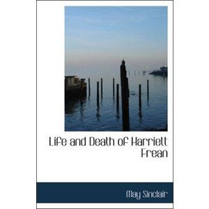 Life and Death of Harriett Frean [eBook]