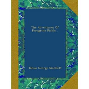 The Adventures of Peregrine Pickle [eBook]