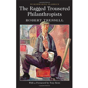 The Ragged Trousered Philanthropists [eBook]