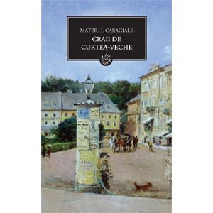 Craii de Curtea-Veche (BPT, Vol.7)