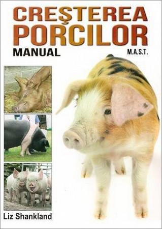 Creșterea porcilor. Manual