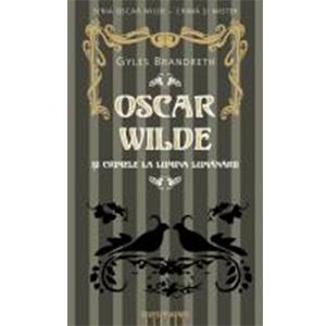 Oscar Wilde și crimele la lumina lumânării