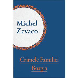 Crimele Familiei Borgia [eBook]
