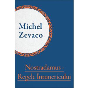 Nostradamus - Regele Întunericului [eBook]
