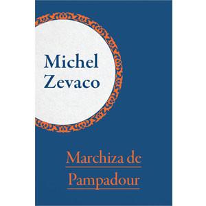 Marchiza de Pampadour [eBook]