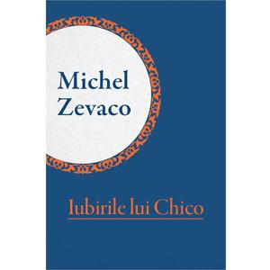 Iubirile lui Chico [eBook]