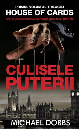 Culisele Puterii.  Vol. 1 al trilogiei House of Cards